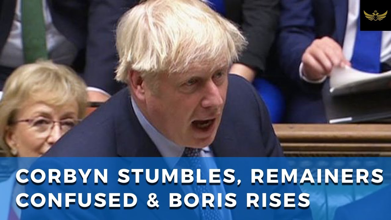 Corbyn stumbles, Remainers confused & Boris rises to the occasion