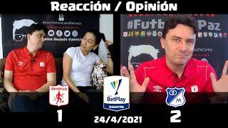 Reacciones América de Cali (1) vs (2) Millonarios FC | Liga Betplay Dimayor 2021 I