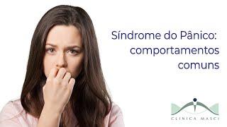 Síndrome do Pânico: Comportamentos comuns em quem sofre do transtorno