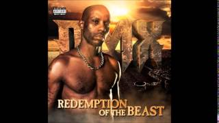 DMX - Redemption Of The Beast (full album MixTapes djalocatia)