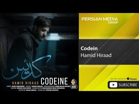 Hamid Hiraad - Codein ( حمید هیراد - کدئین )