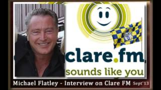 Michael Flatley Interview on Clare FM Radio - 16th September 2013