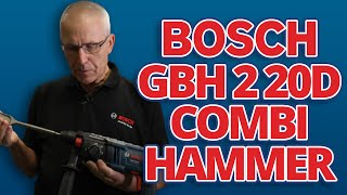 Bosch GBH 2 20 D SDS+ Combi Hammer - Full Spec Breakdown