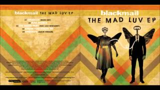 blackmail - Mad World [Tears for Fears Cover] [FREE DOWNLOAD]