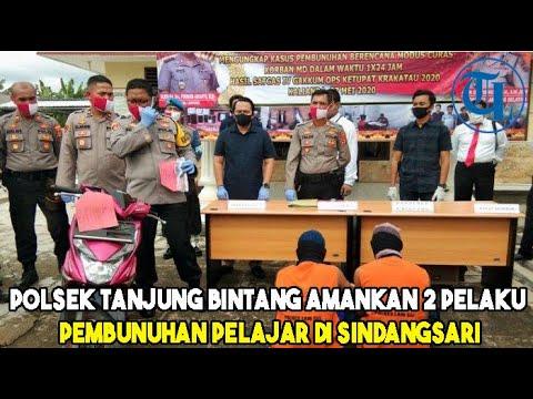 Polsek Tanjung Bintang Amankan 2 Pelaku Pembunuhan Pelajar Di Sindangsari