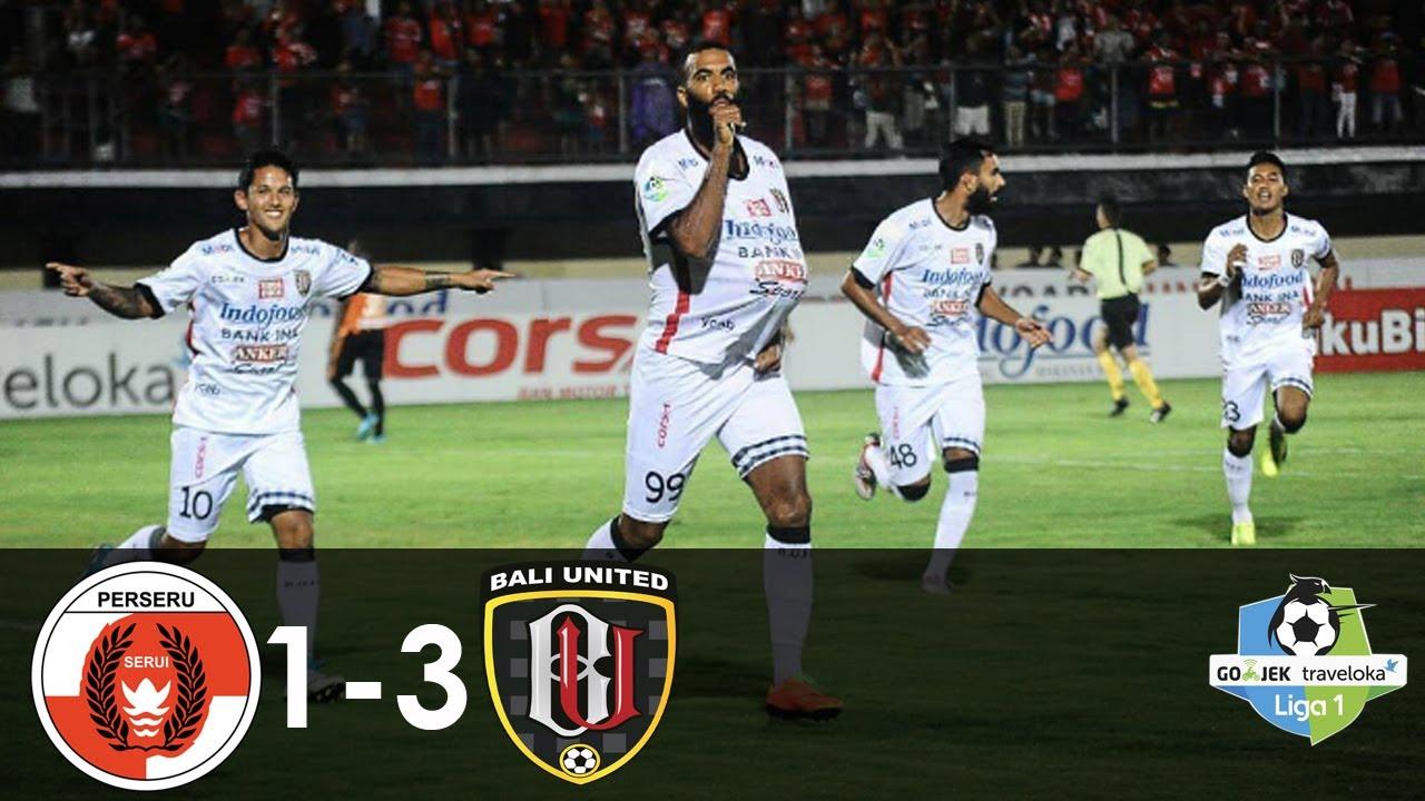 Perseru Vs Bali United   All Goals Liga