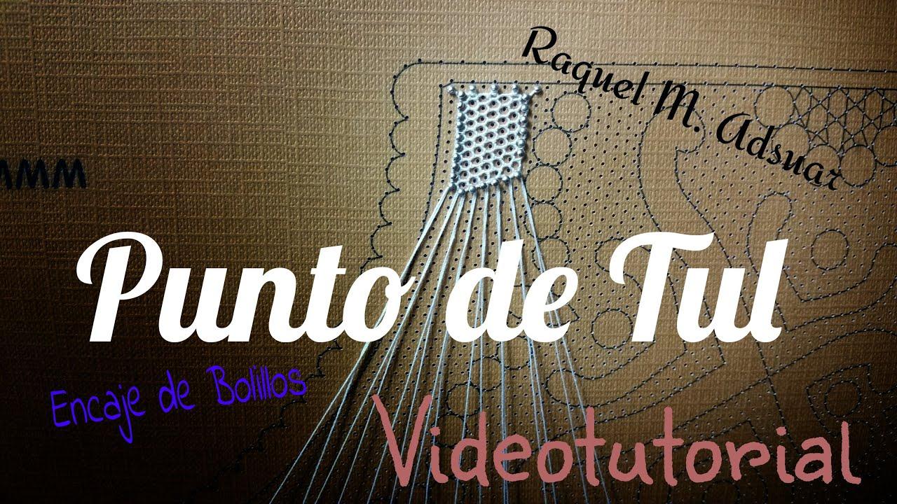 PUNTO DE TUL Encaje de Bolillos (nivel aprendiz) Raquel M. Adsuar ...
