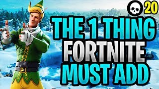 The #1 Thing That Fortnite MUST ADD! (Fortnite Battle Royale Ranked Game Mode)