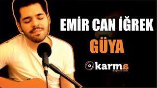 Gambar cover Emir Can İğrek - Güya #KarmaTürkiye