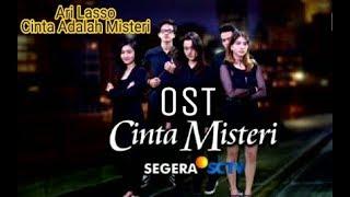Lirik Lagu Ost Cinta Misteri - Ari Lasso Cinta Adalah Misteri