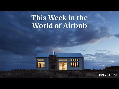 Airbnb Hosting EP 156 This Week in the World of Airbnb