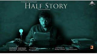 HALF STORY (short fiction Film)