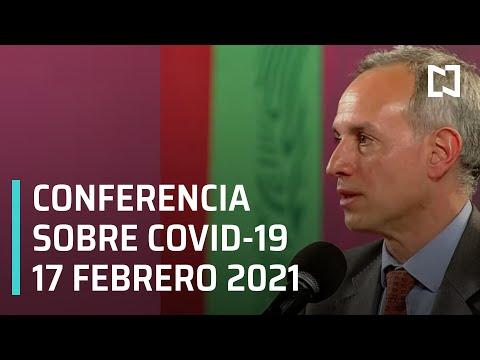 Conferencia Covid-19 en México - 17 febrero 2021