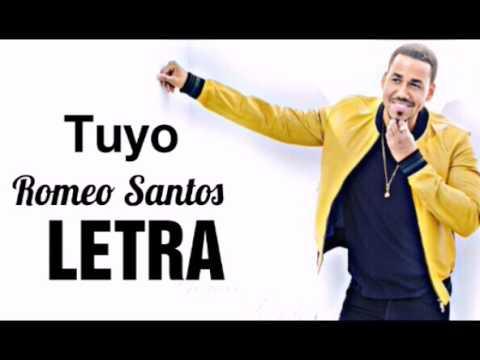 Romeo Santos - Tuyo (Letra/Lyric)