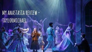 Anastasia the musical - Review (Spoiler Alert!)