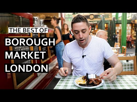 Best Of Borough Market In London! Street Food In The UK