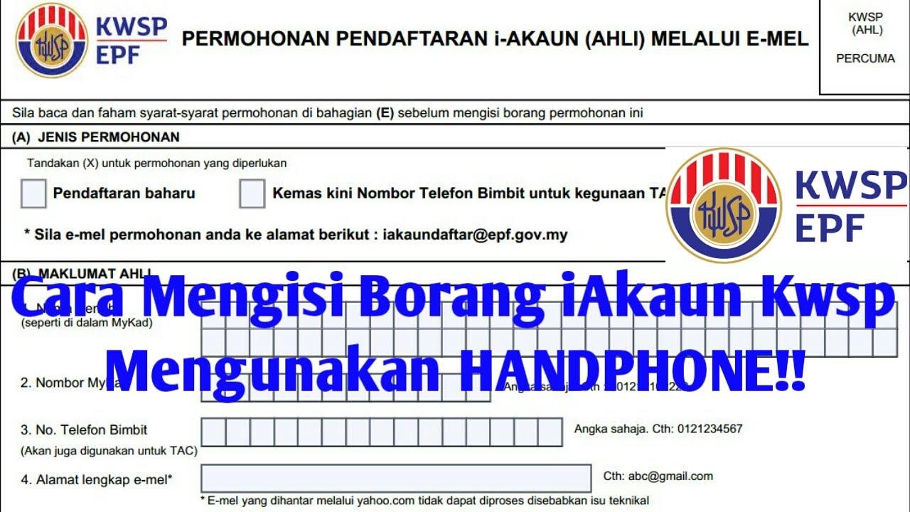 Cara Mengisi Borang Kwsp Epf I Akaun Mengunakan Handphone