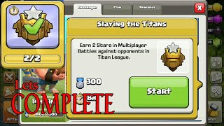 New Clan games For Titan players :Lets complete Slaying the titans|Clash of clans complete clan game