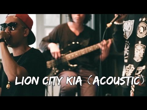 ShiGGa Shay - Lion City Kia (Acoustic)