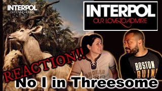 Interpol-No I in Threesome Reaction!!