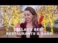Best Restaurants & Bars of Dallas, Texas