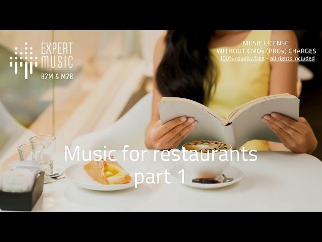 Music for restaurants part 1