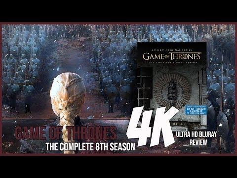 GAME OF THRONES - THE COMPLETE 8TH SEASON | 4K ULTRA HD BLU-RAY REVIEW