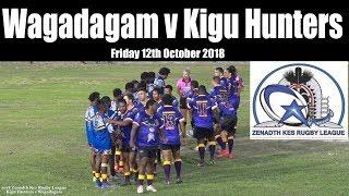 2018 Zenadth Kes Rugby League Carnival ~ Kigu Hunters v Wagadagam