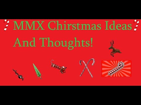 MMX Christmas Ideas And Thoughts!