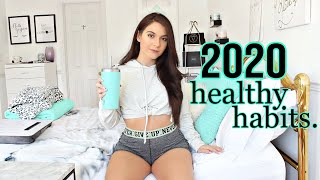 10 Healthy Habits To START IN 2020 !!