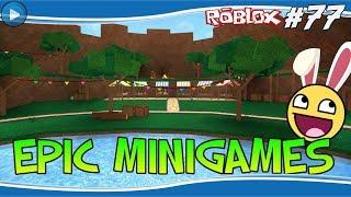 EPIC MINIGAMES! - ROBLOX #77
