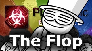 Plague Inc: Custom Scenarios - The Flop