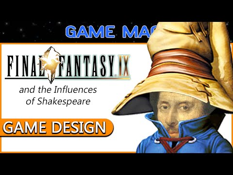 GAME DESIGN: Final Fantasy IX - The influences of Shakespeare