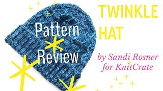 Twinkle Hat Review - KnitCrate Nov