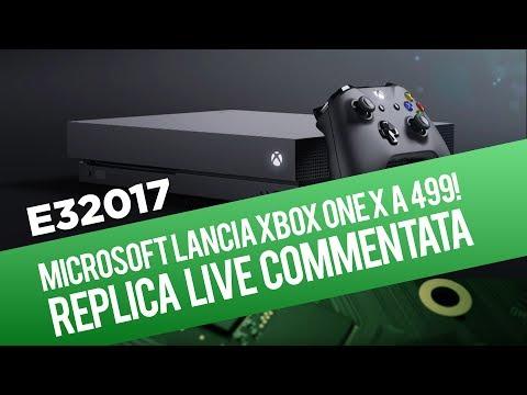 E3 2017: Conferenza Microsoft (Xbox One X) commentata in italiano - Replica Live 11/06/2017