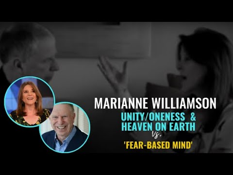 Marianne Williamson: Fear-Based Mind
