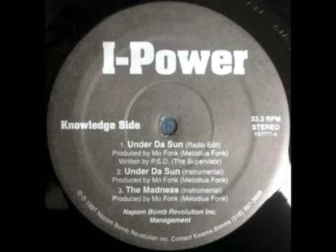 I-Power - Under Da Sun