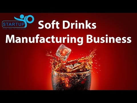 Soft drink manufacturing business - StartupYo