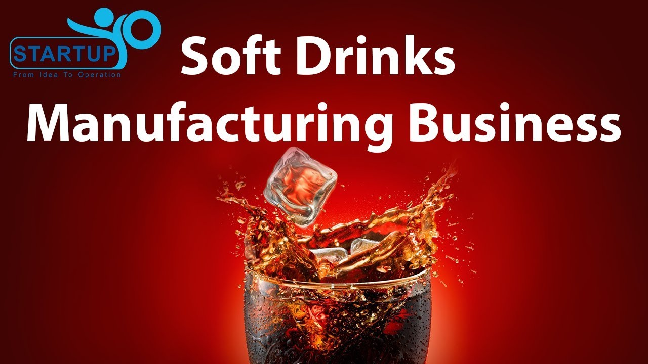 How to Start a Soft-Drink Business