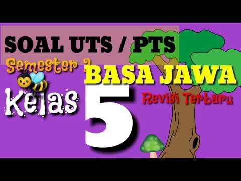 Belajar Soal UTS/ PTS Basa Jawa Kelas 5 SD Semester 2 ( genap ) Terbaru