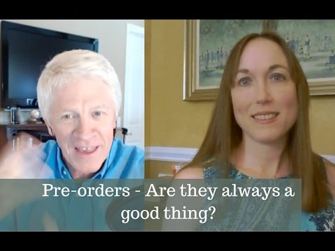 Pre-orders: Are They Always a Good Thing for Authors?