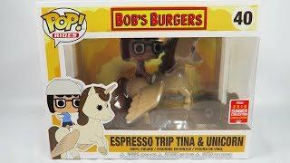 Summer Convention Funko Pop Vinyl Bob's Burgers Espresso Trip Tina and Unicorn Unboxing