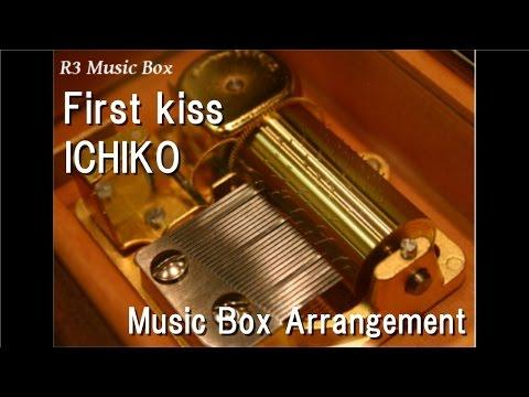 "First kiss/ICHIKO [Music Box] (Anime ""The Familiar of Zero"" OP)"