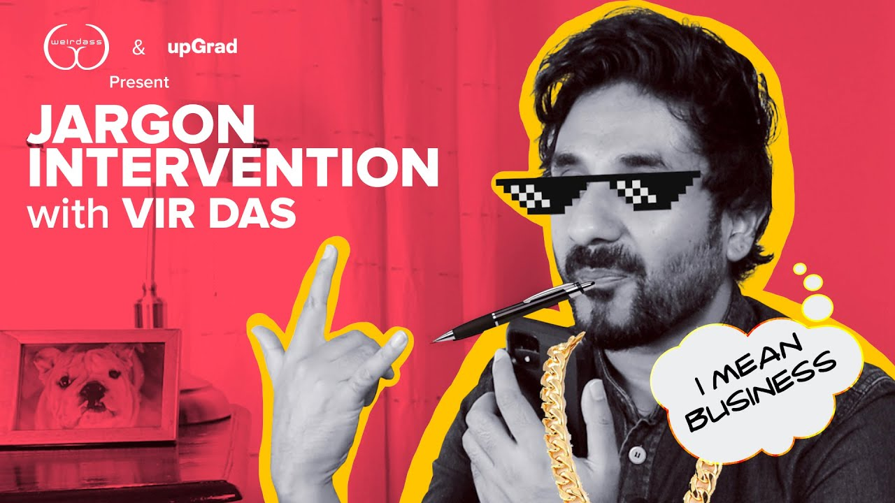 JARGON INTERVENTION with VIR DAS