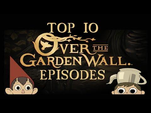 Top 10 Over the Garden Wall Episodes