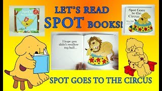 Spot Goes to the Circus, Original Lift the Flap Books, Full Book Reveal, Eric Hill