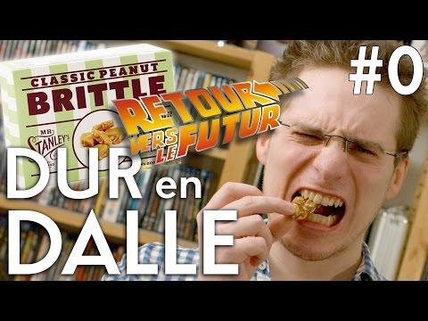 Dur en Dalle #0 - Peanut Brittle (Retour vers le Futur)