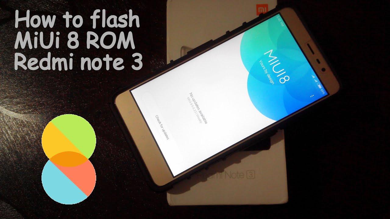 How To Flash MIUI 8 ROM On Xiaomi Redmi Note 3 Snapdragon MiFlashTool