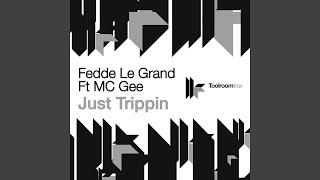 Just Trippin (Danny Freakazoid & Elvis Benait Remix) (feat. MC Gee)