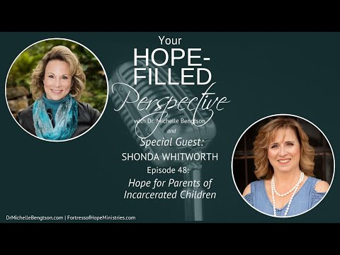 Hope for Incarcerated Parents - Episode 48